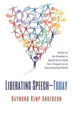 Liberating Speech-Today (Hardback)