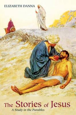 The Stories of Jesus (Paperback)