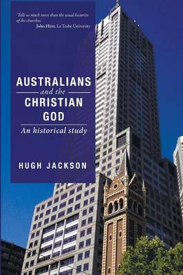 Australians and the Christian God (Paperback)