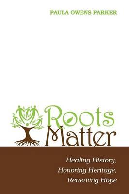Roots Matter (Paperback)