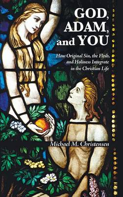 God, Adam, and You (Hardback)