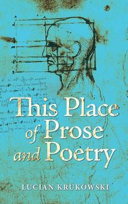 This Place of Prose and Poetry (Hardback)