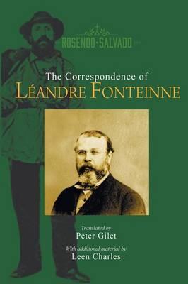 The Correspondence of Leandre Fonteinne (Paperback)