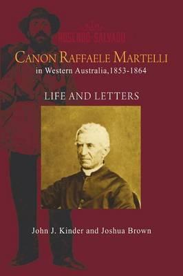 Canon Raffaele Marelli in Western Australia, 1853 - 1864 (Paperback)