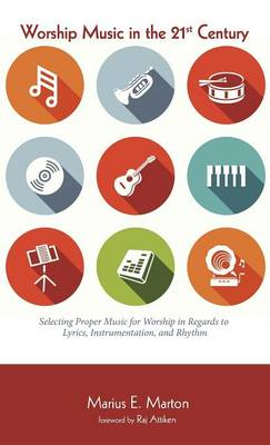Worship Music in the 21st Century (Hardback)
