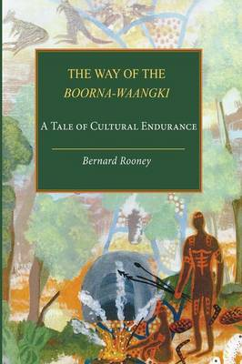 The Way of the Boorna-Waangki (Paperback)