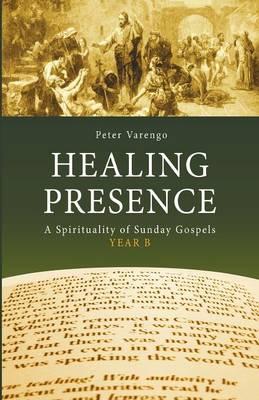 Healing Presence (Paperback)