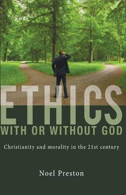 Ethics with or Without God (Paperback)