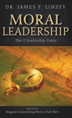 Moral Leadership (Hardback)