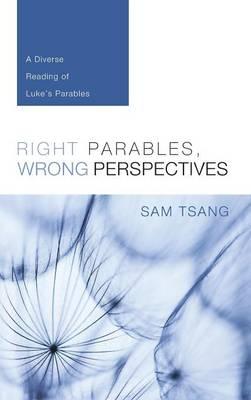 Right Parables, Wrong Perspectives (Hardback)
