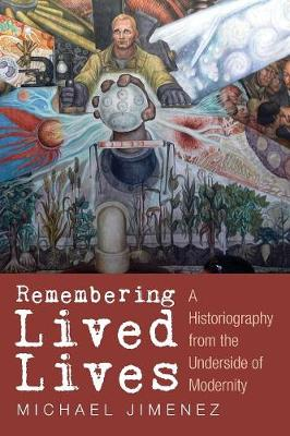 Remembering Lived Lives (Paperback)
