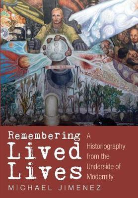Remembering Lived Lives (Hardback)