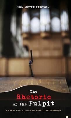 The Rhetoric of the Pulpit (Hardback)