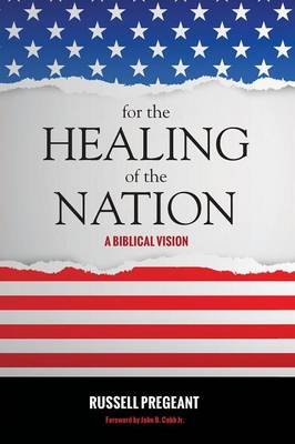 For the Healing of the Nation (Paperback)