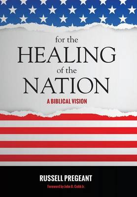 For the Healing of the Nation (Hardback)