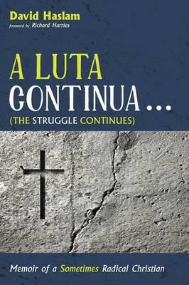 A Luta Continua . . . (The Struggle Continues) (Paperback)