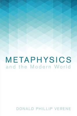 Metaphysics and the Modern World (Paperback)