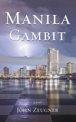 Manila Gambit (Hardback)