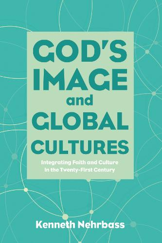 God's Image and Global Cultures (Paperback)