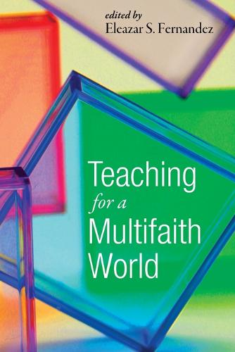 Teaching for a Multifaith World (Paperback)