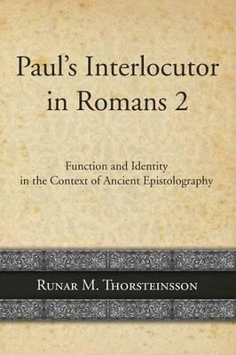 Paul's Interlocutor in Romans 2 (Paperback)