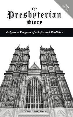 The Presbyterian Story (Hardback)