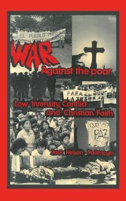 War Against the Poor (Hardback)