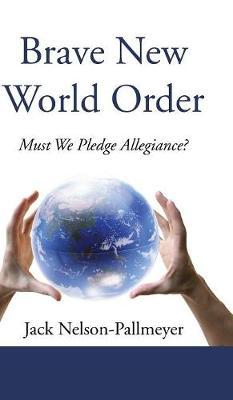 Brave New World Order (Hardback)