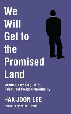 We Will Get to the Promised Land (Hardback)