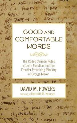 Good and Comfortable Words (Hardback)