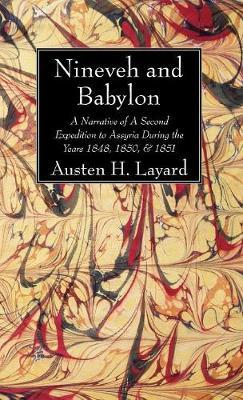 Nineveh and Babylon (Hardback)
