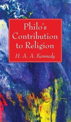 Philo's Contribution to Religion (Hardback)