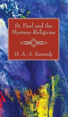 St. Paul and the Mystery-Religions (Hardback)