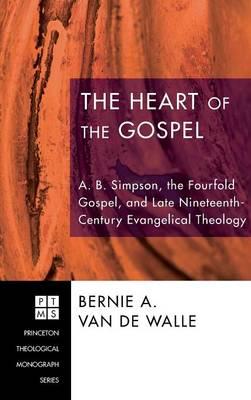 The Heart of the Gospel (Hardback)