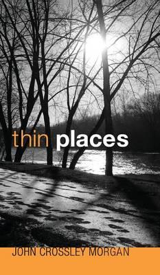 Thin Places (Hardback)
