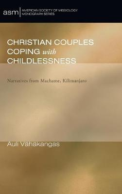 Christian Couples Coping with Childlessness (Hardback)