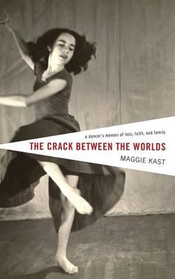 The Crack Between the Worlds (Hardback)
