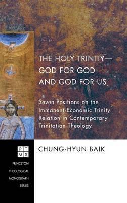 The Holy Trinity-God for God and God for Us (Hardback)