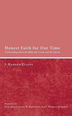 Honest Faith for Our Time (Hardback)