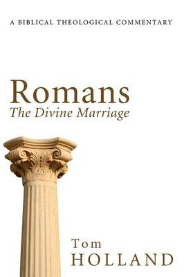 Romans: The Divine Marriage (Hardback)