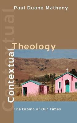 Contextual Theology (Hardback)