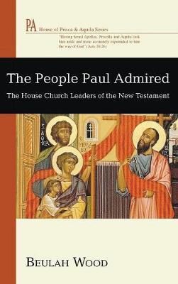The People Paul Admired (Hardback)