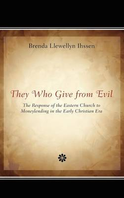 They Who Give from Evil (Hardback)