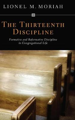 The Thirteenth Discipline (Hardback)