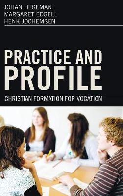 Practice and Profile (Hardback)