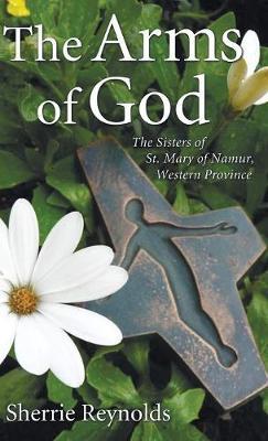 The Arms of God (Hardback)