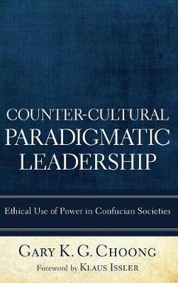Counter-Cultural Paradigmatic Leadership (Hardback)