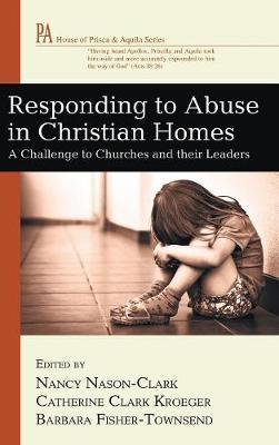 Responding to Abuse in Christian Homes (Hardback)