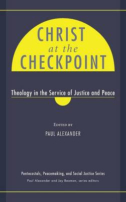 Christ at the Checkpoint (Hardback)