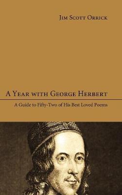 A Year with George Herbert (Hardback)